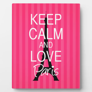 Keep Calm and Love Paris Plaque