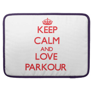 Keep calm and love Parkour MacBook Pro Sleeves