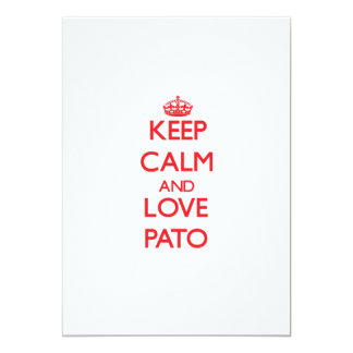 Keep calm and love Pato 5x7 Paper Invitation Card