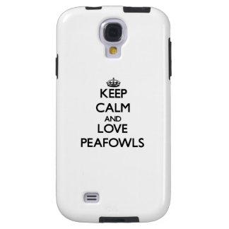 Keep calm and Love Peafowls Galaxy S4 Case