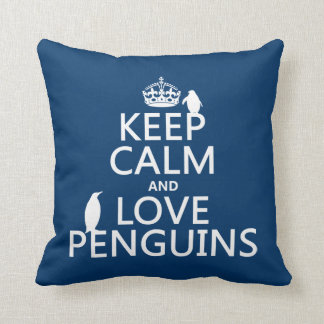 Keep Calm and Love Penguins (any color) Throw Pillow