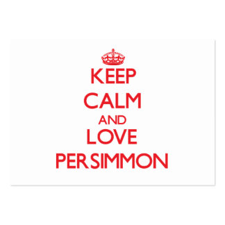 Keep calm and love Persimmon Business Card Template