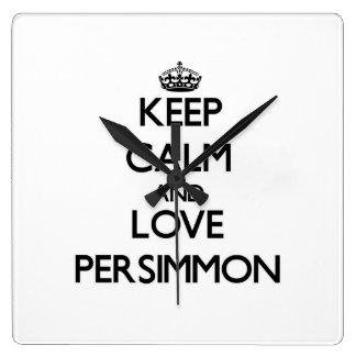 Keep calm and love Persimmon Wallclock