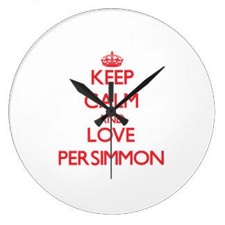 Keep calm and love Persimmon Clocks