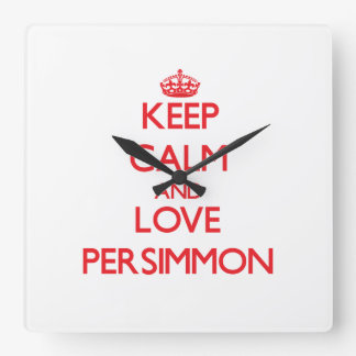 Keep calm and love Persimmon Wall Clock