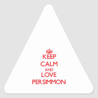 Keep calm and love Persimmon Sticker