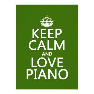 Keep Calm and Love Piano (any background color) Card