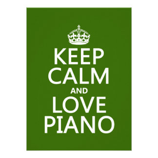 Keep Calm and Love Piano (any background color) Personalized Invites