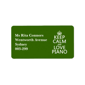 Keep Calm and Love Piano (any background color) Address Label