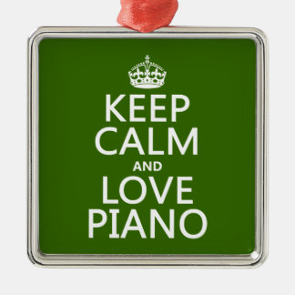 Keep Calm and Love Piano (any background color) Metal Ornament