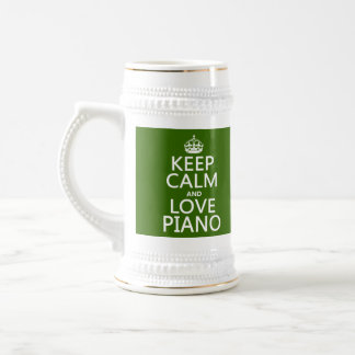 Keep Calm and Love Piano (any background color) 18 Oz Beer Stein