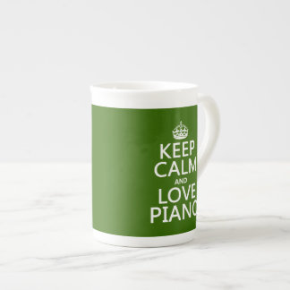 Keep Calm and Love Piano (any background color) Tea Cup