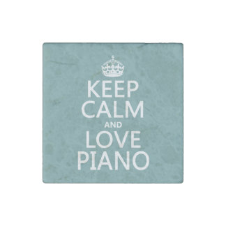 Keep Calm and Love Piano (any background color) Stone Magnet