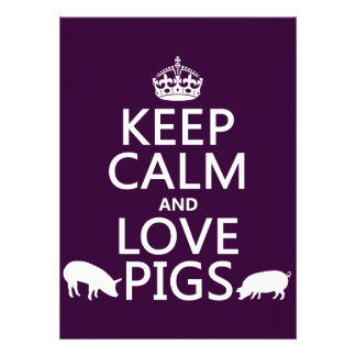 Keep Calm and Love Pigs (all colours) Invite