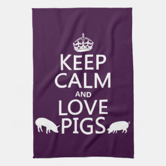 Keep Calm and Love Pigs (all colours) Hand Towel