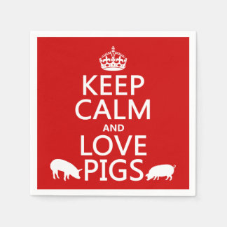 Keep Calm and Love Pigs (all colours) Standard Cocktail Napkin