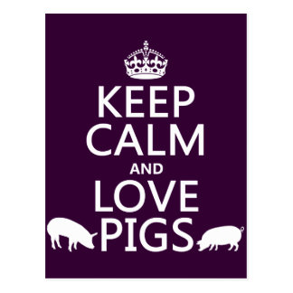 Keep Calm and Love Pigs (all colours) Postcard
