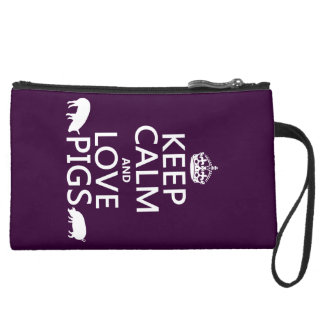 Keep Calm and Love Pigs (all colours) Suede Wristlet