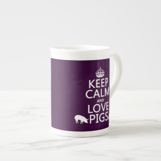 Keep Calm and Love Pigs (all colours) Tea Cup