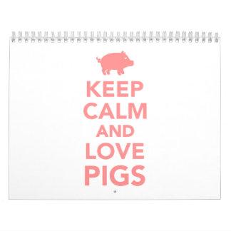 Keep calm and love Pigs Calendar