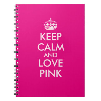 Keep Calm and Love Pink Custom Pink Color Notebook