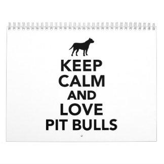 Keep calm and love Pit Bulls Calendar