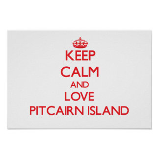 Keep Calm and Love Pitcairn Island Poster