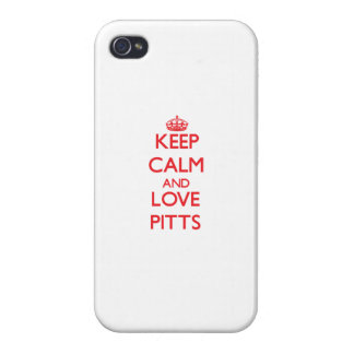 Keep calm and love Pitts iPhone 4 Cases