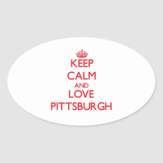 Keep Calm and Love Pittsburgh Oval Sticker