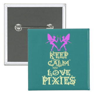 Keep Calm and Love Pixies art print design Pinback Button