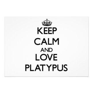 Keep calm and Love Platypus Personalized Invitations