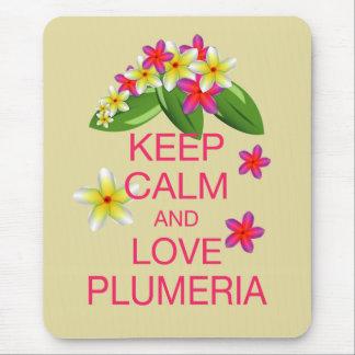 Keep Calm and Love Plumeria Fine Art Design Mouse Pad