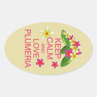 Keep Calm and Love Plumeria Fine Art Design Oval Sticker