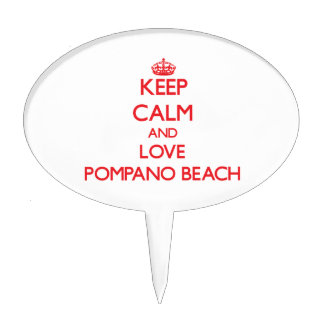 Keep Calm and Love Pompano Beach Cake Picks