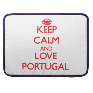 Keep Calm and Love Portugal Sleeves For MacBook Pro