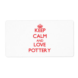 Keep calm and love Pottery Custom Shipping Labels