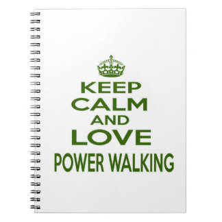 Keep Calm And Love Power Walking Notebooks