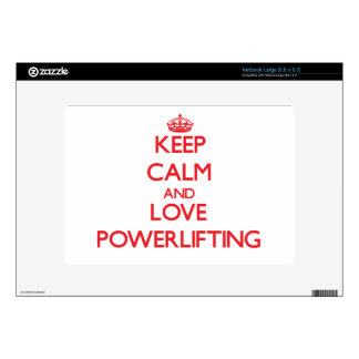 Keep calm and love Powerlifting Skin For Netbook