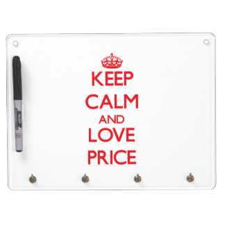 Keep calm and love Price Dry-Erase Whiteboard
