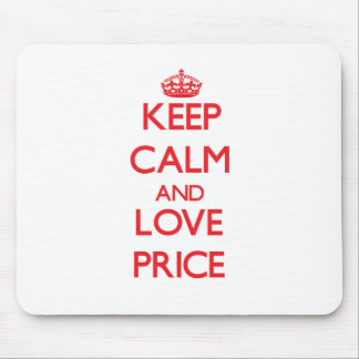 Keep calm and love Price Mouse Pad