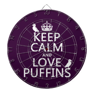 Keep Calm and Love Puffins (any background color) Dart Board