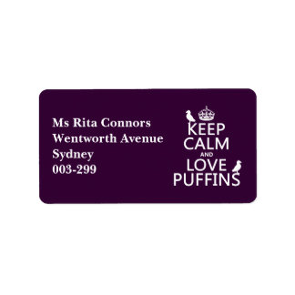 Keep Calm and Love Puffins (any background color) Label