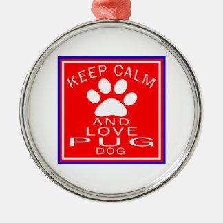 Keep Calm And Love Pug Round Metal Christmas Ornament