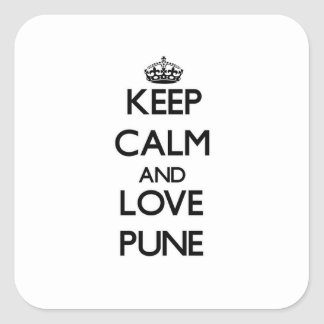 Keep Calm and love Pune Square Sticker