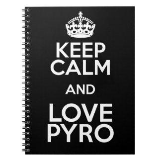 KEEP CALM AND LOVE PYRO