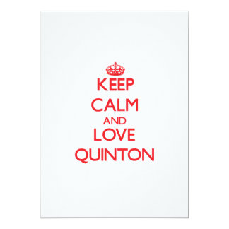 Keep Calm and Love Quinton 5x7 Paper Invitation Card