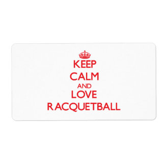 Keep calm and love Racquetball Custom Shipping Labels