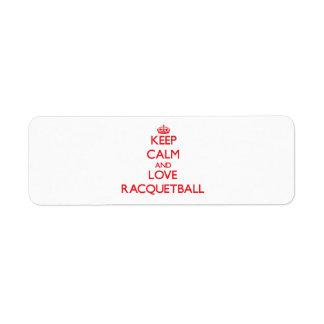 Keep calm and love Racquetball Custom Return Address Label