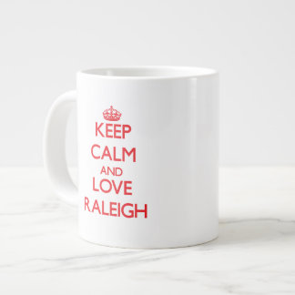 Keep Calm and Love Raleigh Large Coffee Mug