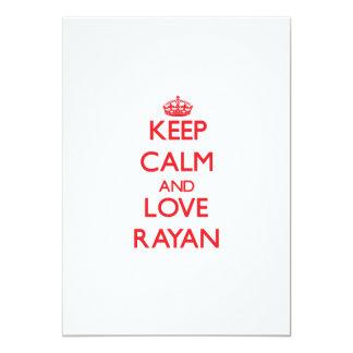 Keep Calm and Love Rayan 5x7 Paper Invitation Card